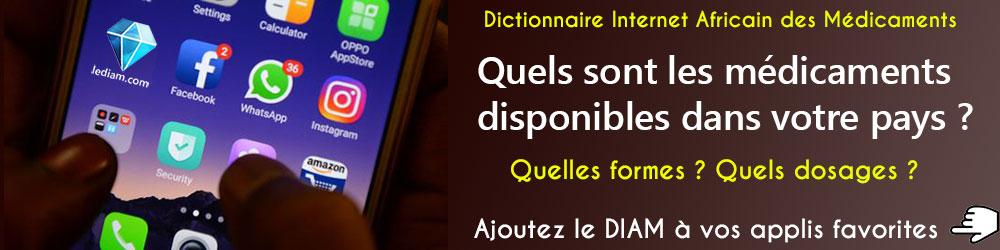 Dictionnaire Internet Africain des Médicaments (DIAM), ajoutez-le à vos applications favorites !