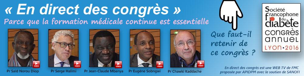 La 44ème émission de « En direct des congrès » était consacrée au congrès annuel de la Société Francophone du Diabète (SFD 2016) qui s'est déroulé à Lyon du 22 au 25 mars 2016. Les Professeurs Chawki Kaddache d'Algérie, Saïd Norou Diop du Sénégal, Serge Halimi de France, Jean-Claude Mbanya et Eugène Sobngwi du Cameroun font le point sur ce qu'il faut retenir de ce congrès - Plus d'informations