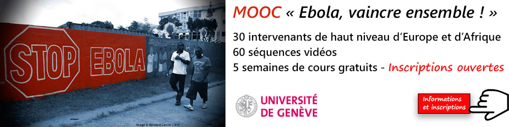 MOOC - Ebola, vaincre ensemble - Plus d'informations