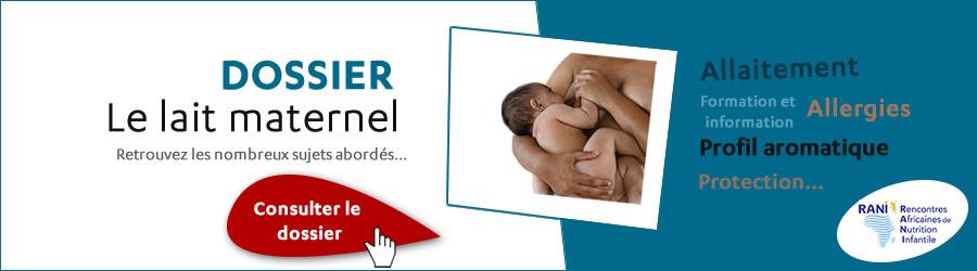 Dossier : le lait maternel - Retrouvez les nombreux sujet abordés... - Plus d'informations