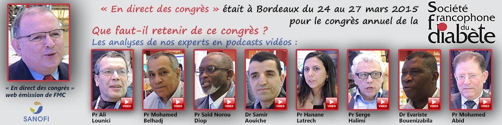 La 35ème émission de « En direct des congrès » était consacrée au congrès annuel de la Société Francophone du Diabète (SFD 2015) qui s'est déroulé à Bordeaux du 24 au 27 mars 2015. Les professeurs Ali Lounici, Mohamed Belhadj et le docteur Samir Aouiche d'Algérie, le docteur Evariste Bouenizabila du Congo Brazzaville, le professeur Serge Halimi de France, le Professeur Hanane Latrech du Maroc, le professeur Saïd Norou Diop du Sénégal et le professeur Mohamed Abid de Tunisie font le point sur ce qu'il faut retenir de ce congrès. Plus d'informations