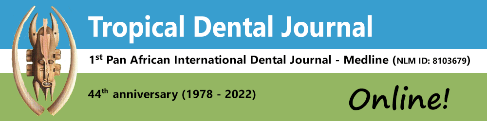 Tropical Dental Journal - 1st Pan African International Dental Journal - Plus d'informations