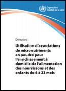 Utilisation d'associations de micronutriments en poudre pour l'enrichissement à domicile de l'alimentation des nourrissons et des enfants de 6 à 23 mois