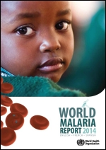 Rapport 2014 sur le paludisme dans le monde