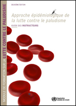 Module de formation sur l'approche épidémiologique de la lutte contre le paludisme - Guide des participants