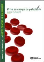 Module de formation sur la prise en charge du paludisme - Guide du participant
