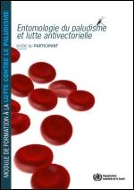 Module de formation sur l'entomologie du paludisme et lutte antivectorielle - Guide de l'instructeur