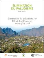 Élimination du paludisme sur l'île de La Réunion : 40 ans plus tard