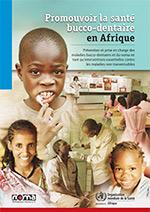 Promouvoir la santé bucco-dentaire en Afrique