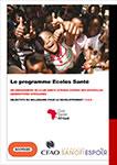 Le programme Ecoles Santé
