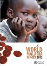 Rapport 2012 sur le paludisme dans le monde