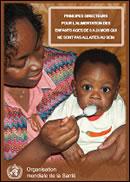 Principes directeurs pour l'alimentation des enfants de 6 à 24 mois qui ne sont pas allaités au sein