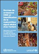 Normes de croissance OMS et identification de la malnutrition aiguë sévère chez l'enfant