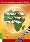 Carcinologie Clinique en Afrique - Edition électronique intégrale en partenariat avec Médecine du Maghreb électronique