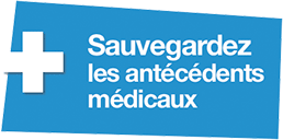 Sauvegardez les antécédents médicaux