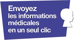 Envoyez les informations médicales en un seul clic