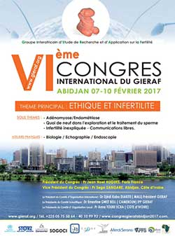 Le Groupe Interafricain d'Etude, de Recherche et d'Application en Fertilité (GIERAF) organise son 6ème congrès international  du 7 au 10 février 2017 à Grand Bassam (Côte d'Ivoire)