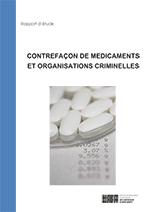 Contrefaçon de médicaments et organisations criminelles