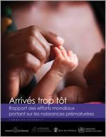 Arrivés trop tôt : rapport des efforts mondiaux portant sur les naissances prématurées
