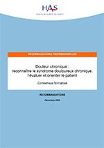 Douleur chronique : reconnaître le syndrome douloureux chronique, l'évaluer et orienter le patient
