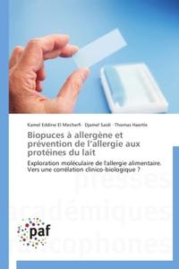 Biopuces à allergène et prévention de l'allergie aux protéines du lait