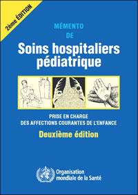 Mémemto de Soins hospitaliers pédiatrique - 2ème édition