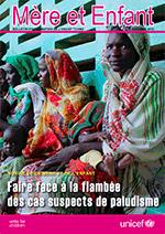 Survie de la mère et de l'enfant - Faire face à la flambée des cas suspects de paludisme