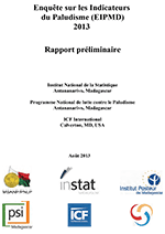 Enquête sur les indicateurs du Paludisme à Madagascar - 2013