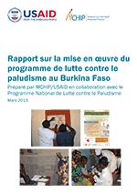 Rapport sur la mise en oeuvre du programme de lutte contre le paludisme au Burkina Faso