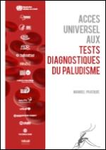 Accès universel aux tests diagnostiques du paludisme
