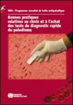 Bonnes pratiques relatives au choix et à l'achat des tests de diagnostic rapide du paludisme - Juin 2012