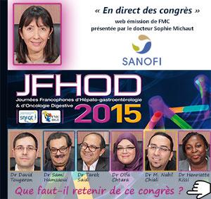 La 34ème émission de « En direct des congrès » était consacrée aux Journées Francophones d'Hépato-gastroentérologie et d'Oncologie Digestive (JFHOD 2015) qui se sont déroulées à Paris du 19 au 22 mars 2015. Le docteur David Tougeron de Poitiers, les docteurs Sami Hamzaoui et Olfa Chtara de Tunis, le docteur Tarek Saidi de Bizerte, le docteur Mohamed Nabil Chiali d'Alger et le docteur Henriette Anzouan Kacou Kissi d'Abidjan font le point sur ce qu'il faut retenir de ce congrès. Plus d'informations