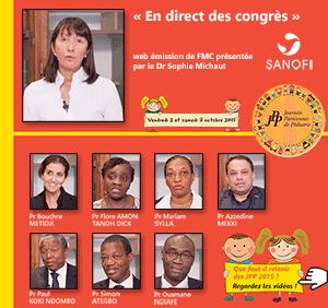 La 39ème émission de « En direct des congrès » était consacrée aux Journées Parisiennes de Pédiatrie (JPP 2015) qui se sont déroulées à Paris les 2 et 3 octobre 2015. Le Professeur Azzedine MEKKI et le docteur Bouchra METIDJI d'Alger, le Professeur Maryam SYLLA de Bamako, le Professeur Flore AMON TANOH DICK d'Abidjan, le Professeur Ousmane NDIAYE du Sénégal, le Professeur Simon ATEGBO de Libreville et le Professeur Paul KOKI NDONGO du Cameroun font le point sur ce qu'il faut retenir de ce congrès. Plus d'informations