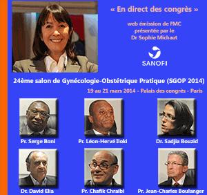 La 20ème émission de « En direct des congrès » était consacrée au 24ème salon de Gynécologie-Obstétrique Pratique (SGOP 2014) qui s'est tenu à Paris du 19 au 21 mars 2014. Les professeurs Serge Boni de Côte d'Ivoire, Léon-Hervé Iloki du Congo, Chafik Chraibi du Maroc, Jean-Charles Boulanger de France et les docteurs Sadjia Bouzid d'Algérie et David Elia de France font le point sur ce qu'il faut retenir de ce SGOP 2014