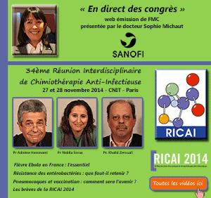 La 29ème émission de « En direct des congrès » était consacrée à la 34ème Réunion Inter-disciplinaire de Chimiothérapie Anti-infectieuse (RICAI) qui s'est tenue à Paris les 27 et 28 novembre 2014. Les Professeurs Nabila Soraa, Khalid Zerouali (Maroc) et Adnène Hammami (Tunisie) font le point sur ce qu'il faut retenir de ce congrès