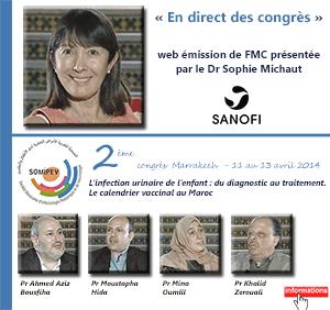 La 22ème émission de « En direct des congrès » était consacrée au 2ème Congrès de la Société Marocaine d'Infectiologie Pédiatrique et de Vaccinologie (SOMIPEV 2014) qui s'est tenu à Marrakech du 11 au 13 avril 2014. Les professeurs Mina Oumlil, Ahmed Aziz Bousfiha, Moustapha Hida et Khalid Zerouali font le point sur ce qu'il faut retenir de ce congrès