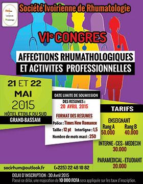 Le 6ème congrès de la Société Ivoirienne de Rhumatologie (SOCIRH) se tiendra les 21 et 22 mai 2015 à l'hôtel « Etoile du Sud » de Grand-Bassam (Côte d'Ivoire) - Plus d'informations