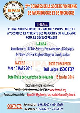 Le 2ème congrès de la Société Ivoirienne de Parasitologie et de Mycologie (SIPAM) aura lieu les 9 et 10 mars 2016 à Abidjan (Côte d'Ivoire) - Plus d'informations