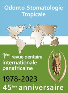 Odonto-Stomatologie Tropicale
