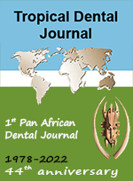 Tropical dental journal - 1st Pan African International Dental Journal - 40ème année