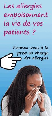 Les allergies empoisonnent la vie de vos patients ? Formez-vous à la prise en charge des allergies - Plus d'informations