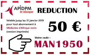 Remises exceptionnelles sur les abonnements à Médecine d'Afrique noire dans le kiosque APIDPM - Plus d'informations