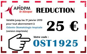 Remises exceptionnelles sur les abonnements à Odonto-Stomatologie Tropicale dans le kiosque APIDPM - Plus d'informations