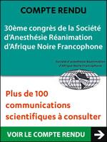 30ème congrès de la Société d'Anesthésie Réanimation d'Afrique Noire Francophone (SARANF) les 19 au 21 novembre 2014 à Lomé. Nous avons le plaisir de vous proposer une sélection des principales communications présentées lors de ce congrès - Plus d'informations