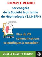 1er congrès de la Société Ivoirienne de Néphrologie (S.I.NEPH) du 19 au 22 février 2014 à Grand-Bassam. Nous avons le plaisir de vous proposer une sélection des principales communications présentées lors de ce congrès - Plus d'informations
