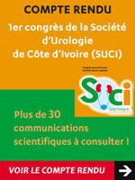 1er congrès de la Société d'Urologie de Côte d'Ivoire (SUCI) les 30 et 31 octobre 2014 à Abidjan. Nous avons le plaisir de vous proposer une sélection des principales communications présentées lors de ce congrès - Plus d'informations